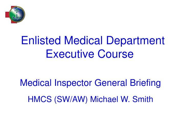 enlisted medical department executive course n.