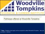 pathways offered at woodville tompkins