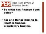 from point of view of financial sector