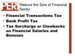 reduce the size of financial sector