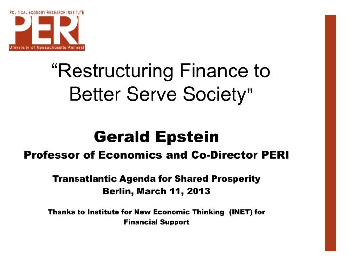 restructuring finance to better serve society n.