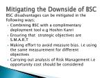 mitigating the downside of bsc