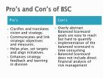 pro s and con s of bsc