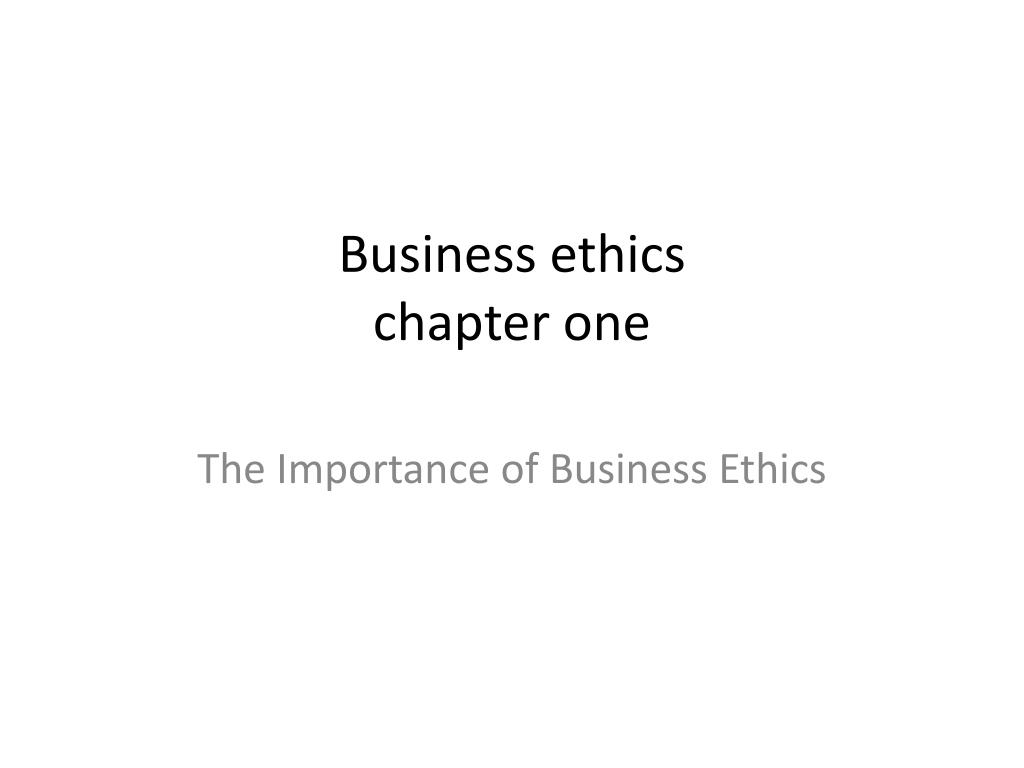 Ppt Business Ethics Chapter One Powerpoint Presentation Id 1663152