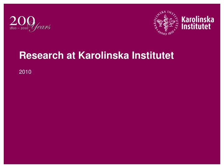 research at karolinska institutet n.