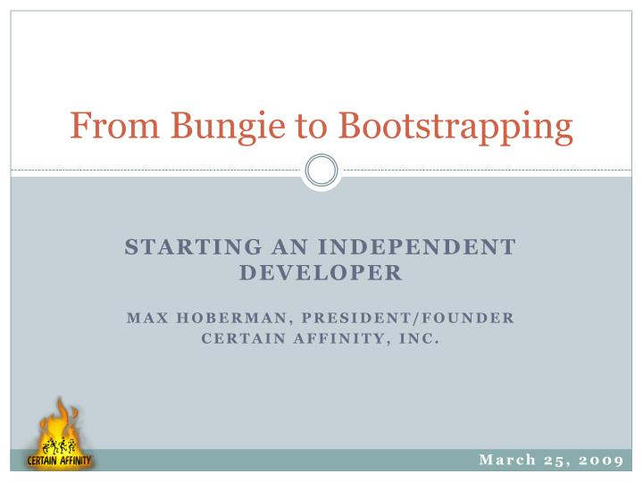 from bungie to bootstrapping n.