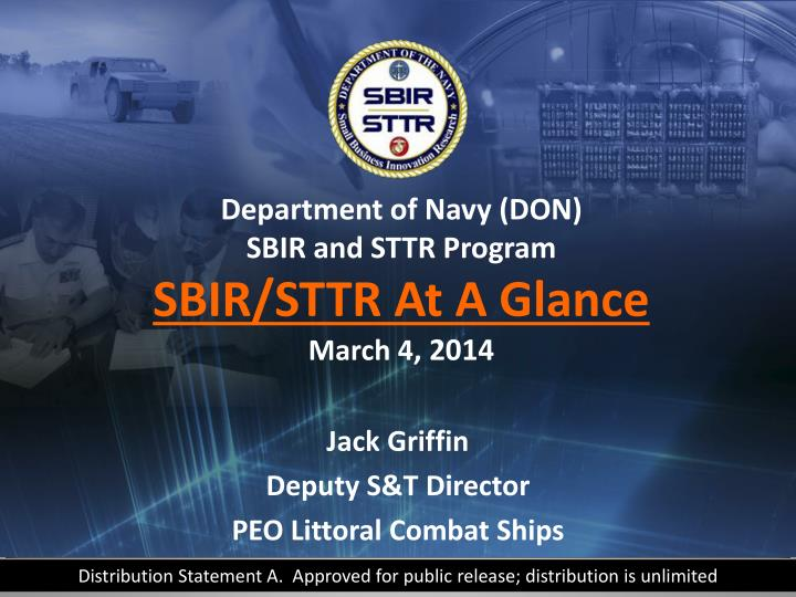department of navy don sbir and sttr program sbir sttr at a glance march 4 2014 n.