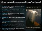 how to evaluate morality of actions