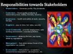 responsibilities towards stakeholders