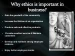 why ethics is important in business