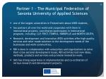 partner 1 the municipal federation of savonia university of applied sciences