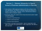 partner 3 silesian university in opava school of business administraion in karvina