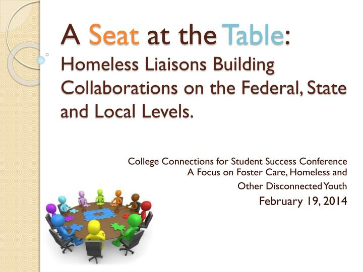 a seat at the table homeless liaisons building collaborations on the federal state and local levels n.