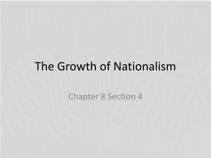 the growth of nationalism n.