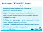 advantages of the msbs system1