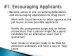 1 encouraging applicants