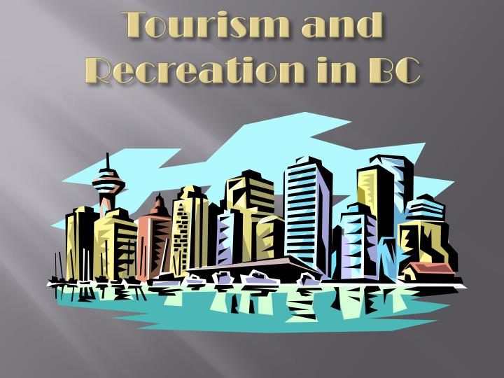 tourism and recreation in bc n.