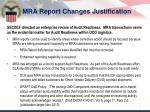 mra report changes justification