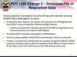 pdc 1086 change 3 download file of requisition data