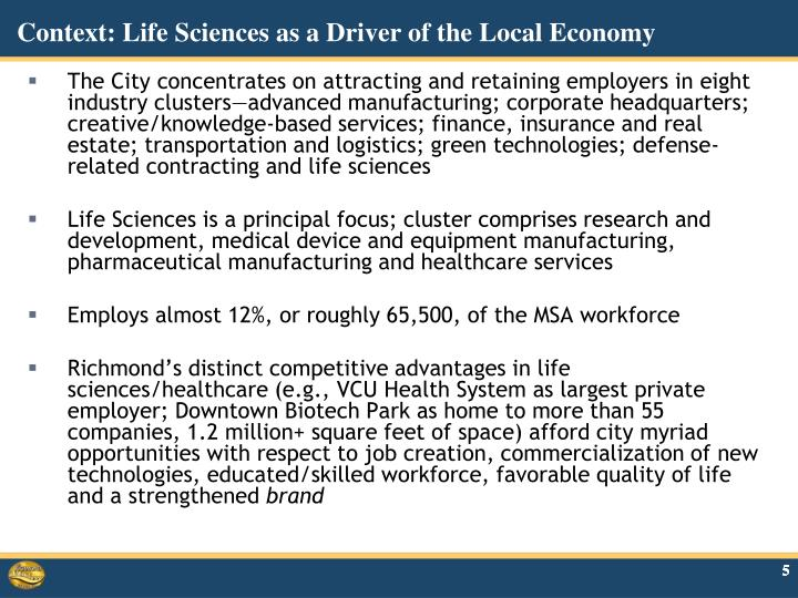 Context: Life Sciences as a Driver of the Local Economy