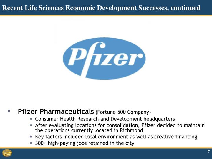 Recent Life Sciences Economic Development Successes, continued