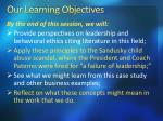 our l earning objectives
