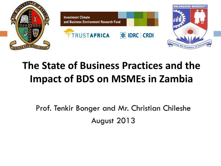 the state of business practices and the impact of bds on msmes in zambia n.