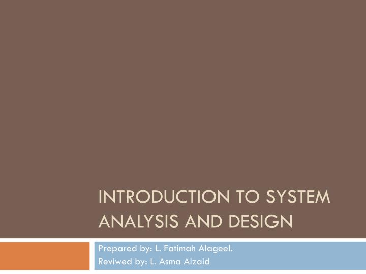 introduction to system analysis and design n.