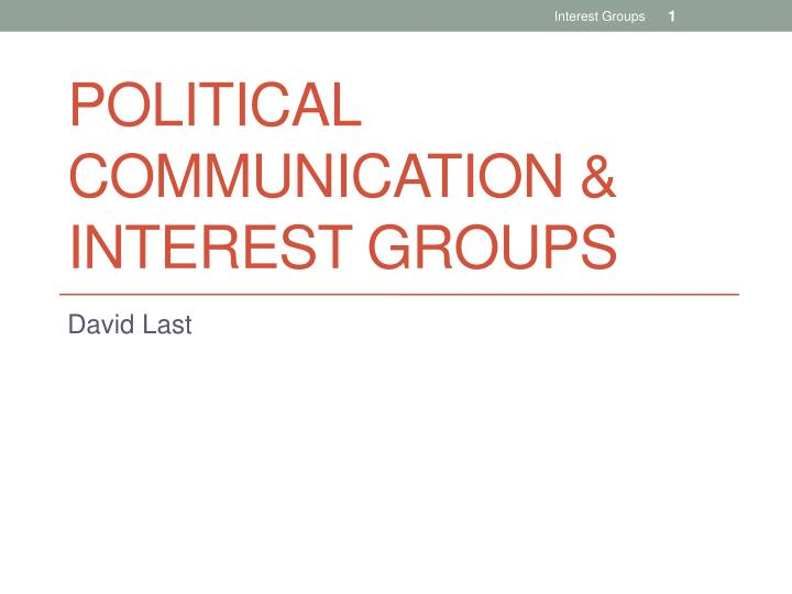 political communication interest groups n.