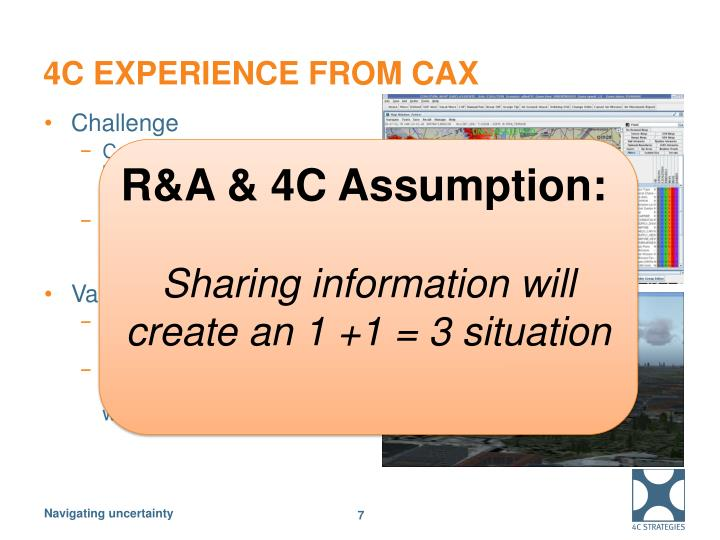 4C experience from