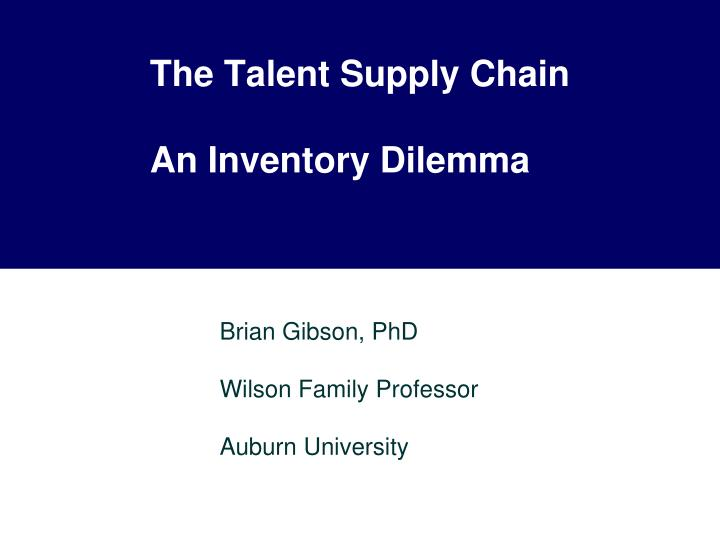 the talent supply chain an inventory dilemma n.