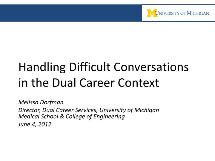 handling difficult conversations in the dual career context n.