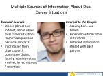 multiple sources of information about dual career situations