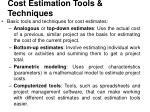 cost estimation tools techniques