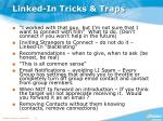 linked in tricks traps
