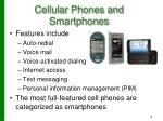 cellular phones and smartphones