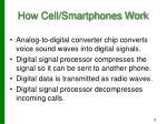 how cell smartphones work