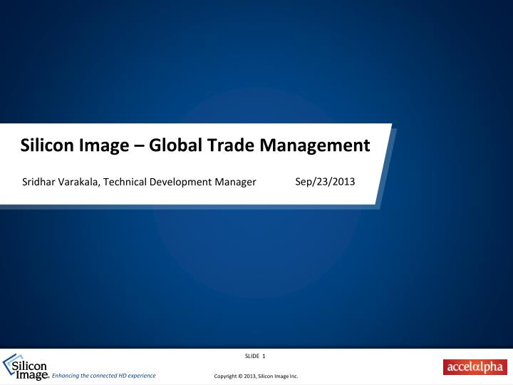 silicon image global trade management n.