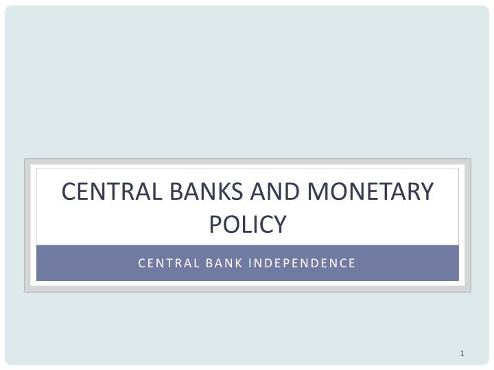 central banks and monetary policy n.