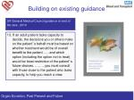 building on existing guidance