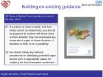 building on existing guidance1