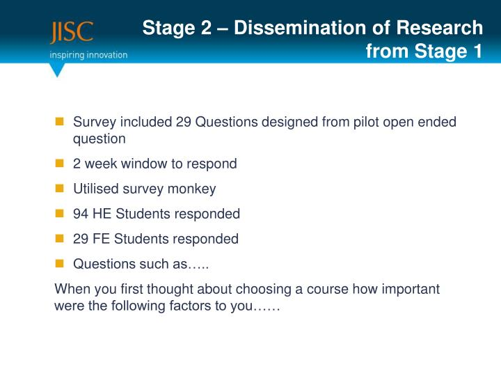 Stage 2 – Dissemination of Research from Stage 1