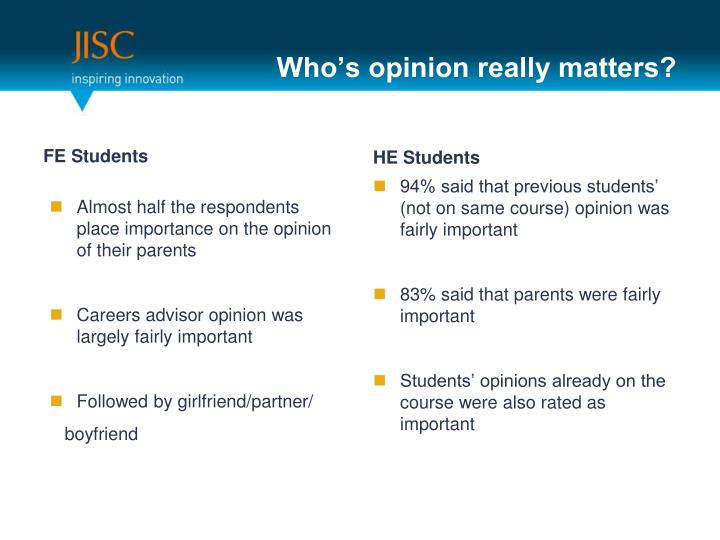 Who's opinion really matters?