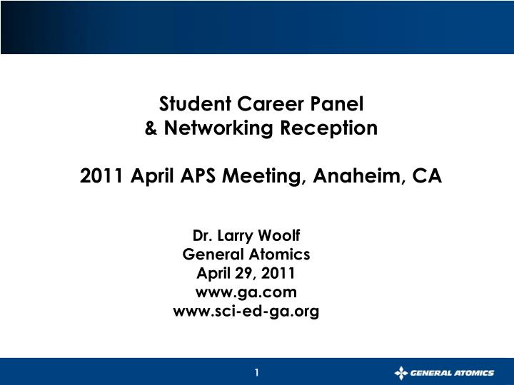 student career panel networking reception 2011 april aps meeting anaheim ca n.