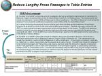 reduce lengthy prose passages to table entries