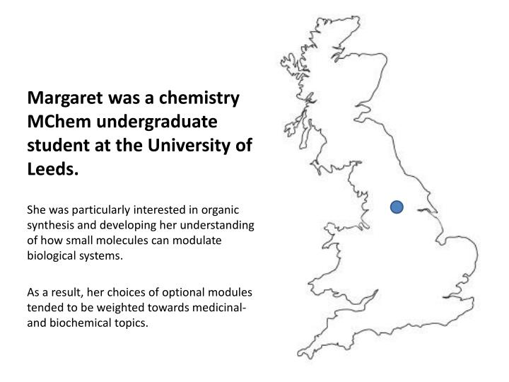 Margaret was a chemistry