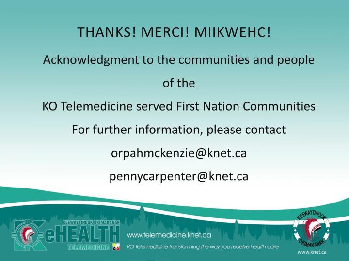 THANKS! MERCI! MIIKWEHC!