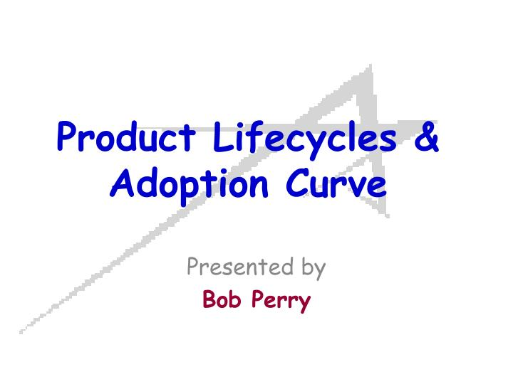product lifecycles adoption curve n.