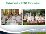 chitral visit in pcna perspective1
