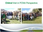 chitral visit in pcna perspective2